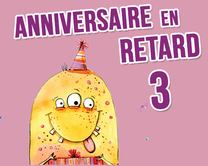 carte virtuelle rigolo : Anniversaire en retard - monstre 3