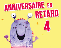 carte virtuelle retard : Anniversaire en retard - monstre 4