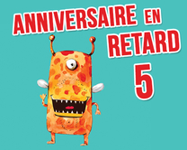 carte virtuelle retard : Anniversaire en retard - monstre 5