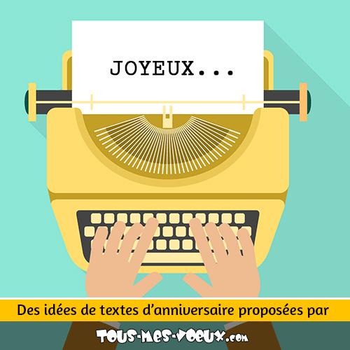 Texte Anniversaire 11 Idées De Textes Pour Accompagner Vos